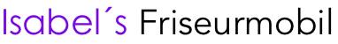 Isabel´s Friseurmobil